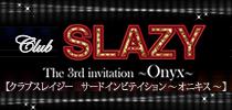 Club SLAZY 3rd