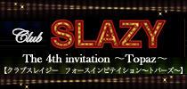 Club SLAZY 4th